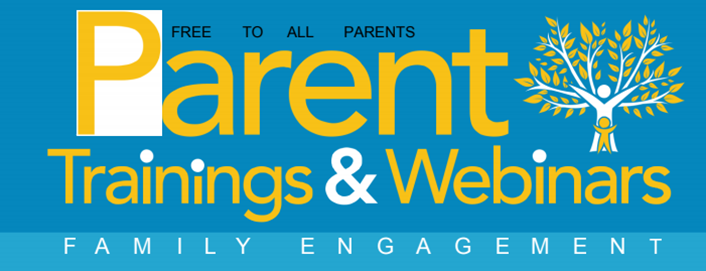 Parent Trainings and webinar